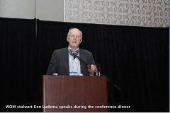 WOM stalwart Ken Ludema speaks during the conference dinner