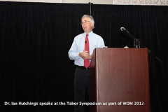 Dr. Ian Hutchings speaks at the Tabor Symposium as part of WOM 2013